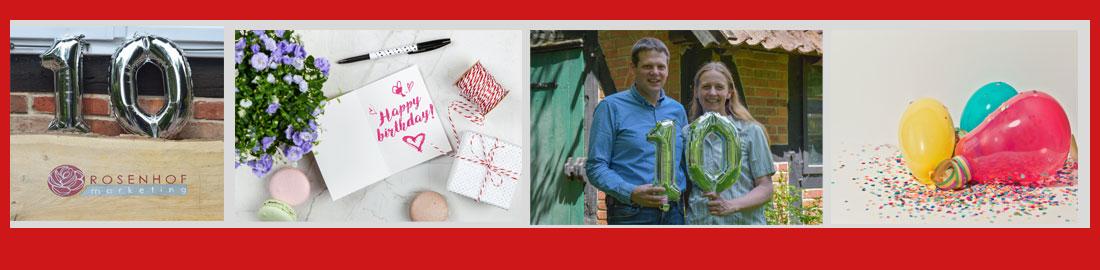 Jubiläum 10 Jahre Rosenhof Marketing